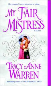 My Fair Mistress - Tracy Anne Warren