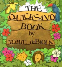 The Quicksand Book - Tomie dePaola