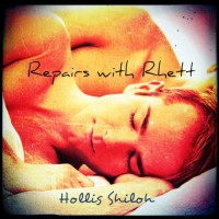 Repairs With Rhett - Hollis Shiloh