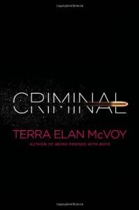 Criminal - Terra Elan McVoy