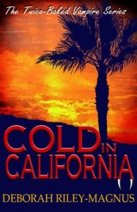 Cold in California - Deborah Riley-Magnus