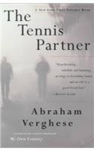 The Tennis Partner - Abraham Verghese