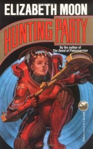 Hunting Party - Elizabeth Moon