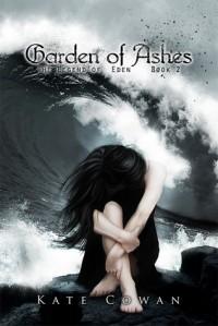 Garden of Ashes - Kate Cowan