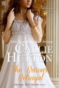 The Baron's Betrayal - Callie Hutton