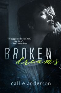 Broken Dreams - Callie Anderson