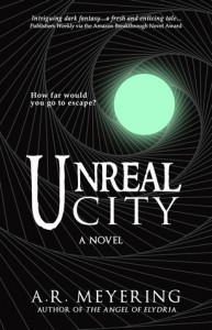 Unreal City - A.R. Meyering