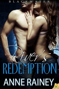 River's Redemption - Anne Rainey