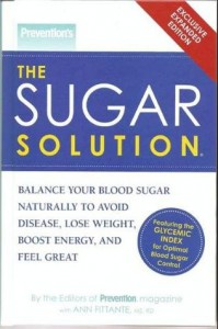 Prevention's The Sugar Solution (Exclusive Expanded Edition) - Ann Fittante, Prevention Magazine with Ann Fittante