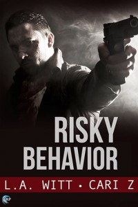 Risky Behavior - Cari Z., L.A. Witt