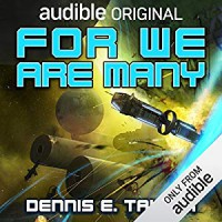 For We Are Many: Bobiverse, Book 2 - Audible Studios, Dennis Taylor, Darwin Porter