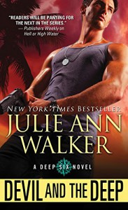 Devil and the Deep (The Deep Six) - Julie Ann Walker