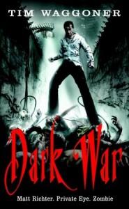 Dark War - Tim Waggoner
