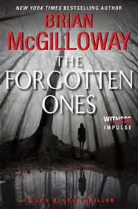 The Forgotten Ones: A Lucy Black Thriller (Lucy Black Thrillers) - Brian McGilloway