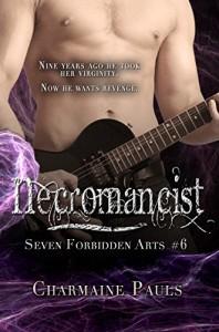 Necromancist (The Seven Forbidden Arts Book 6) - Charmaine Pauls