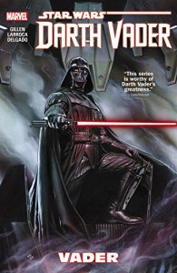 Star Wars: Darth Vader Vol. 1 - Salvador Larocca, Kieron Gillen