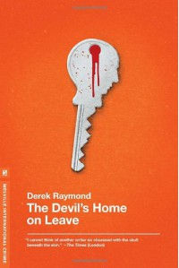 The Devil's Home on Leave (Factory 2) - Derek Raymond