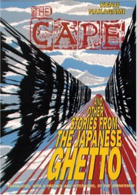 The Cape and Other Stories from the Japanese Ghetto - Kenji Nakagami