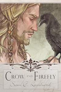 Crow and Firefly - Sam C. Leonhard