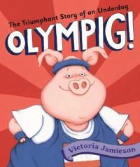 Olympig! - Victoria Jamieson