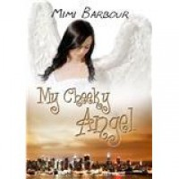My Cheeky Angel (Angels with Attitude, #1) - Mimi Barbour