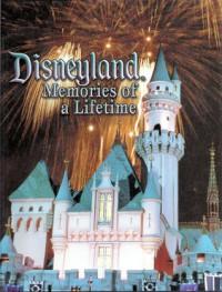 Disneyland: Memories of a Lifetime - Tim O'Day