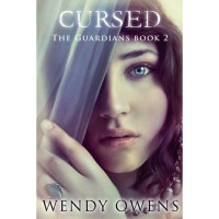 Cursed (The Guardians, #2) - Wendy Owens