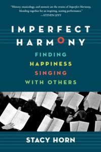 Imperfect Harmony: Singing Through Life's Sharps and Flats - Stacy Horn
