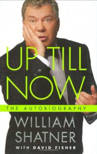 Up Till Now - William Shatner, David  Fisher