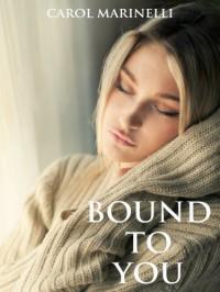 Bound to You - Carol Marinelli