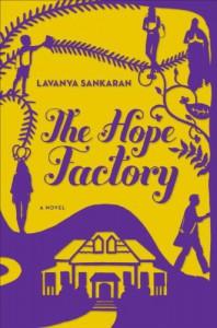 The Hope Factory: A Novel - Lavanya Sankaran