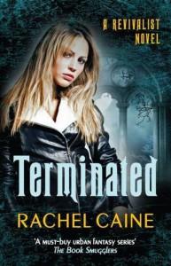 Terminated (The Revivalist Series) - Rachel Caine