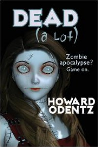Dead [a Lot] - Howard Odentz