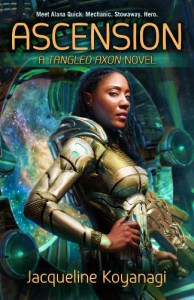 Ascension: A Tangled Axon Novel - Jacqueline Koyanagi
