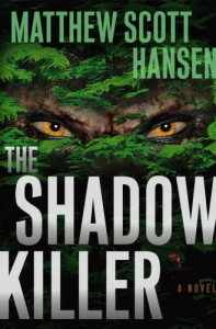 The Shadowkiller - Matthew Scott Hansen