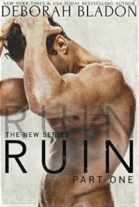 RUIN (The RUIN Series Book 1) - Deborah Bladon