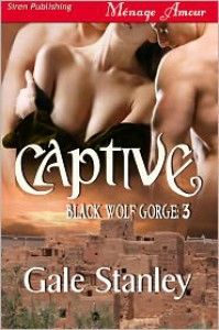 Captive - Gale Stanley
