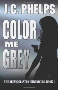 Color Me Grey - J.C Phelps