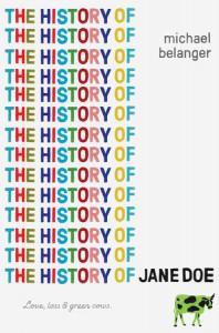 The History of Jane Doe - Michael Belanger