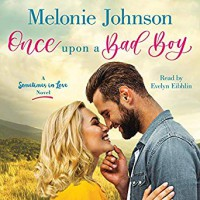 Once Upon a Bad Boy - Melonie Johnson