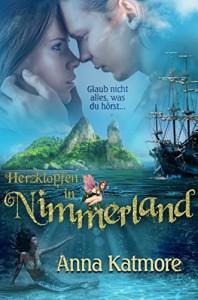 Herzklopfen in Nimmerland (Eine zauberhafte Reise, 1) - Anna Katmore
