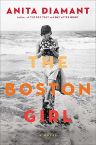 The Boston Girl: A Novel - Anita Diamant