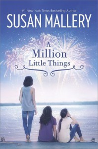 A Million Little Things - Susan Mallery