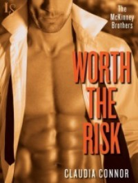 Worth the Risk - Claudia Connor