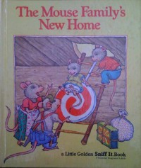 The Mouse Family's New Home - Edith Kunhardt, Diane Dawson Hearn
