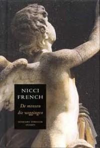 De mensen die weggingen - Nicci French, Molly van Gelder, Eelco Vijzelaar