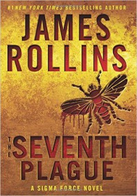 The Seventh Plague - James Rollins