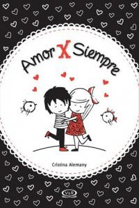 Amor por siempre - Cristina Alemany