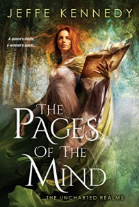The Pages of the Mind (The Uncharted Realms) - Jeffe Kennedy