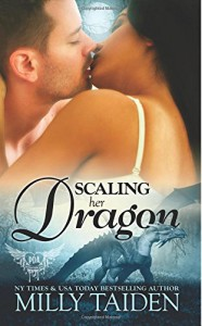 Scaling Her Dragon (Paranormal Dating Agency) (Volume 8) - Milly Taiden